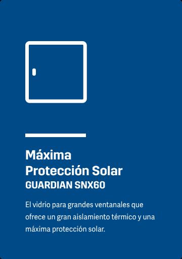 Máxima Protección Solar GUARDIAN SNX60 El vidrio para grandes ventanales que ofrece un gran aislamiento térmico y una máxima protección solar.